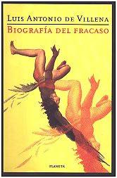 Biografía del fracaso, de Luis Antonio de Villena